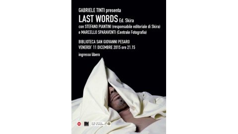 """Last Words"" di Gabriele Tinti"